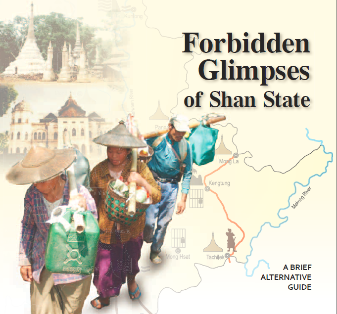 Forbidden glimpses of Shan State