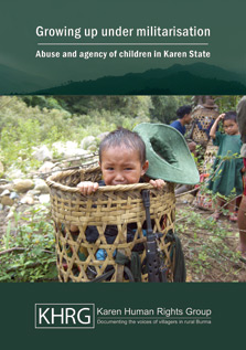 Growing up under Militarization Abuse and Agency of Children in Karen State