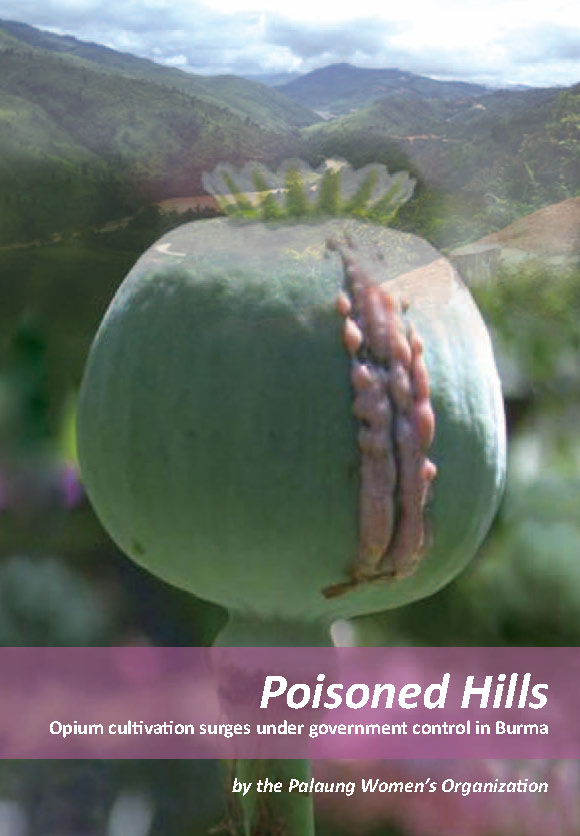 Poisoned hills_Opium cultivation surges under government control in Burma