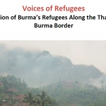 Briefing Paper: Voices of Refugees – Situation of Burma's Refugees Along the Thailand-Burma Border