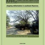 Ongoing Militarisation in Southeast Myanmar