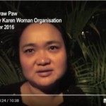 'It Is Very Important that We Are All United': Naw K'Nyaw Paw, Secretary of the Karen Women Organisation