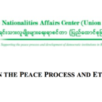 ENAC Briefing No. 22: UNFC'S Role In The Peace Process and Ethnic Unity