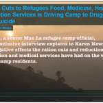 Donor Cuts to Refugees Food, Medicine, Health and Education Services Is Driving Camp to Drug Abuse and Suicide
